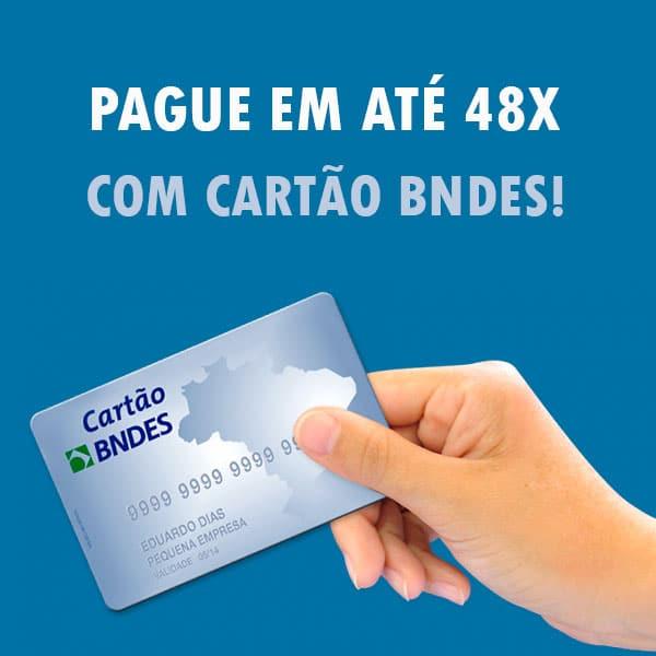 Pague em até 48x com o cartão BNDES!